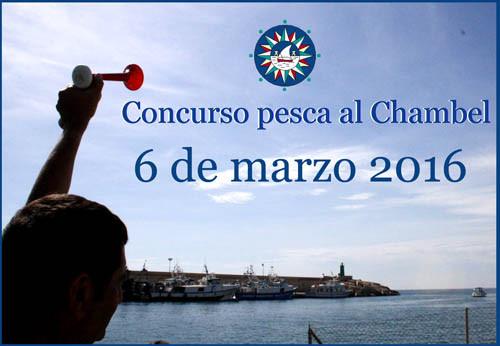 Concurso de Pesca al Chambel Club Nautic La Vila el 6 de Marzo 2016