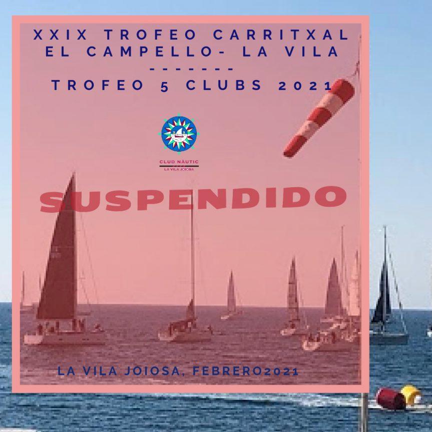 SUSPENDIDA  XXIX Trofeo Carritxal La Vila el Campello y Trofeo 5 CLUBS 2021